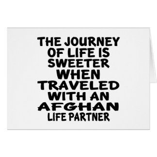 Traveled With An Afghan Life Partner Card