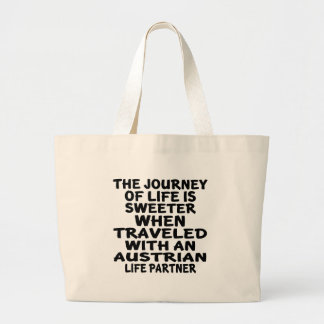 Traveled With An Austrian Life Partner Large Tote Bag