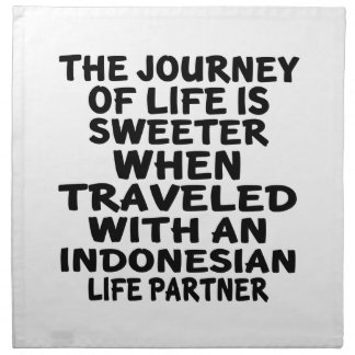 Traveled With An Indonesian Life Partner Napkin