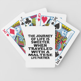 Traveled With An Maltese Life Partner Poker Deck