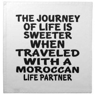 Traveled With An Moroccan Life Partner Napkin