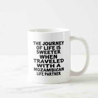 Traveled With An Mozambican Life Partner Coffee Mug