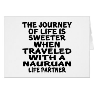 Traveled With An Nauruan Life Partner Card