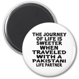 Traveled With An Pakistani Life Partner 2 Inch Round Magnet