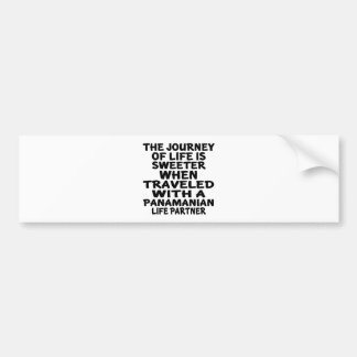 Traveled With An Panamanian Life Partner Bumper Sticker