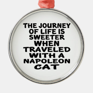 Traveled With Napoleon Cat Metal Ornament