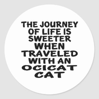 Traveled With Ocicat Cat Classic Round Sticker