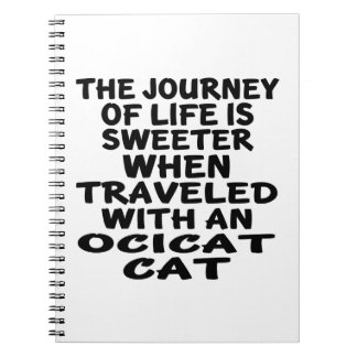 Traveled With Ocicat Cat Spiral Notebook