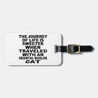 Traveled With Oriental Bicolor Cat Luggage Tag