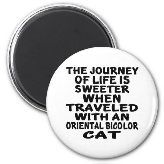 Traveled With Oriental Bicolor Cat Magnet