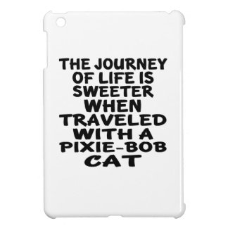 Traveled With Pixie-Bob Cat Case For The iPad Mini