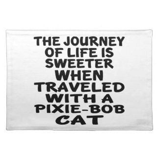 Traveled With Pixie-Bob Cat Placemats