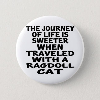 Traveled With Ragdoll Cat 2 Inch Round Button