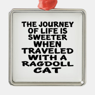 Traveled With Ragdoll Cat Metal Ornament