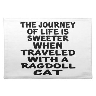 Traveled With Ragdoll Cat Placemat