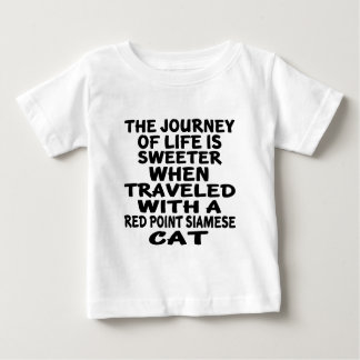 Traveled With Red point siamese Cat Baby T-Shirt