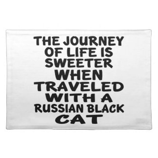 Traveled With Russian Black Cat Placemat