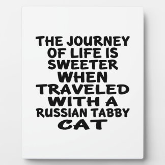 Traveled With Russian Tabby Cat Plaque