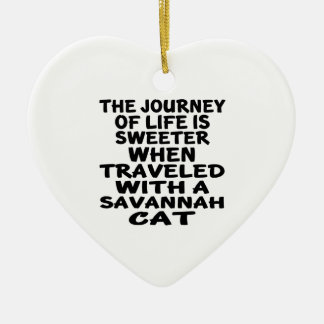 Traveled With Savannah Cat Ceramic Ornament