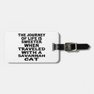 Traveled With Savannah Cat Luggage Tag