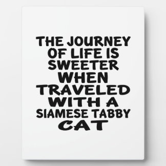 Traveled With Siamese tabby Cat Plaque