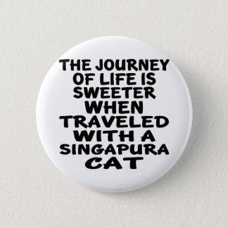 Traveled With Singapura Cat 2 Inch Round Button