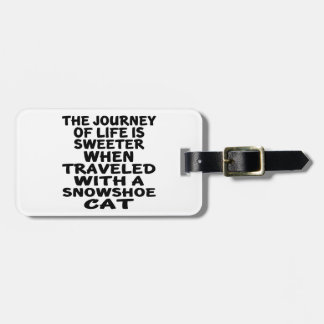 Traveled With Snowshoe Cat Luggage Tag
