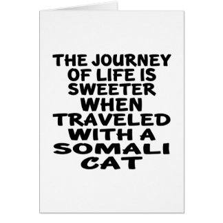 Traveled With Somali Cat Card
