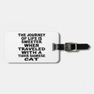 Traveled With Tiger siamese Cat Luggage Tag