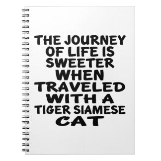 Traveled With Tiger siamese Cat Notebooks