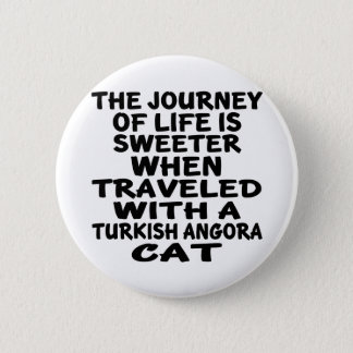 Traveled With Turkish Angora Cat 2 Inch Round Button