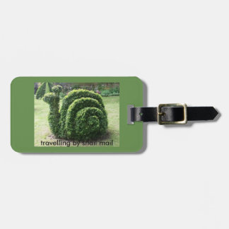 Traveling by snail mail.Topiary garden Luggage Tag
