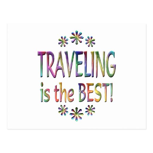 Travelling is the Best Postcard