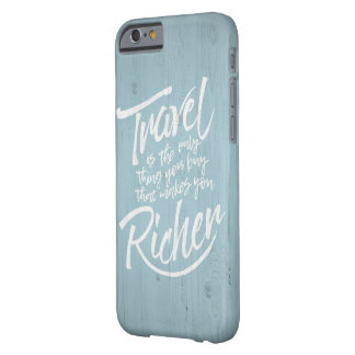 Travelling quote - rustic wood design barely there iPhone 6 case