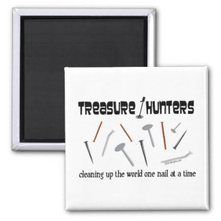 Treasure Hunters Nail It! Magnet