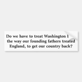 Treat Washingto D.C. Bumper Sticker