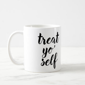 Treat Yo' Self Basic White Mug