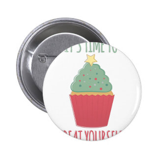 Treat Yourself 2 Inch Round Button