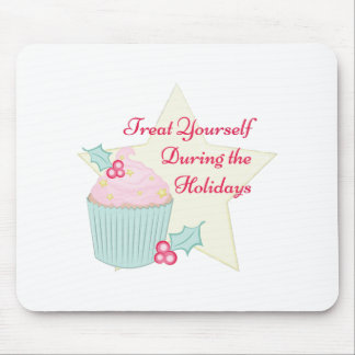 Treat Yourself Mouse Pad