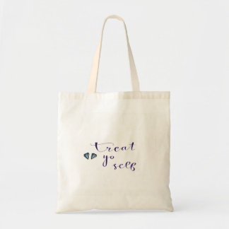 Treat yourself tote bag
