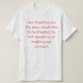 Treating You Value T-Shirt