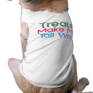 Treats Make My Tail Wag Shirt