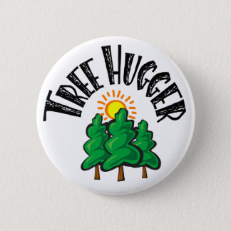 Tree Hugger 2 Inch Round Button