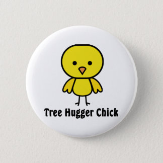 Tree Hugger Chick 2 Inch Round Button