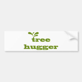 Tree Hugger Design! Bumper Sticker