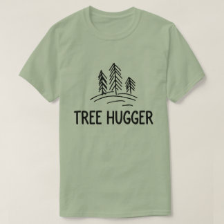 Tree hugger nature shirt conscious