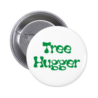 Tree Hugger Products & Designs! 2 Inch Round Button