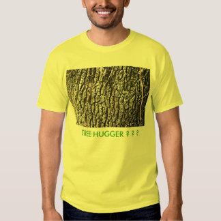 TREE HUGGER ? ? ? SHIRT