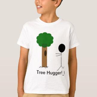 tree hugger, Tree Hugger!_! T-Shirt
