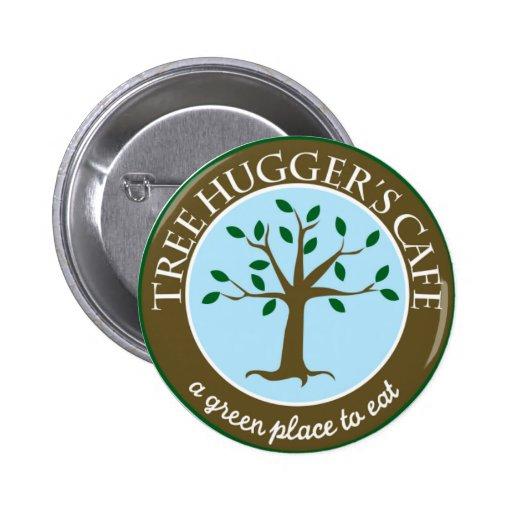 Tree Huggers Cafe ^__^ Pin